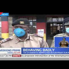 Behaving Badly: 18 students arrested in Kahawa Sukari;they were partying & drinking alcohol