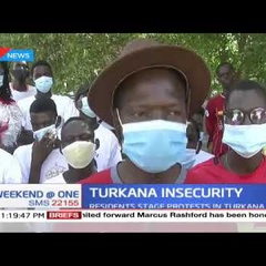 Residents stage protests in Turkana over insecurity in Isiolo and Kapedo
